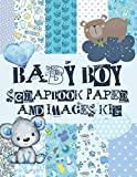 Baby Boy Scrapbook Paper And Images Kit: Scrapbooking Supplies For Arts & Crafts Journals